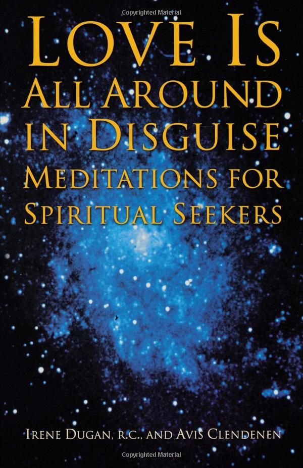 Love-Is-All-Around-in-Disguise-Meditations-for-Spiritual-Seekers